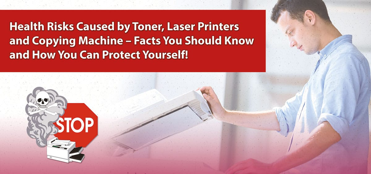 Flyer-Vorschau: Health Risks Caused by Toner, Laser Printers and Copying Machines – Facts You Should Know and How You Can Protect Yourself!
